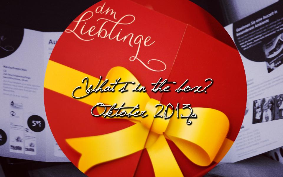 Teil III von III Inhalt der dm-Lieblinge-Box im Oktober 2013