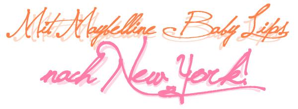 Mit Maybelline Baby Lips nach New York