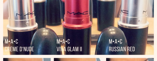 MAC Creme d'Nude, MAC Viva Glam II, MAC Russian Red