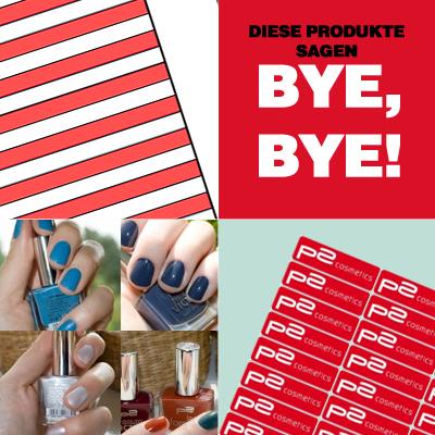 Diese Produkte werden ab September 2012 aus dem p2-cosmetics-Sortiment verschwinden.